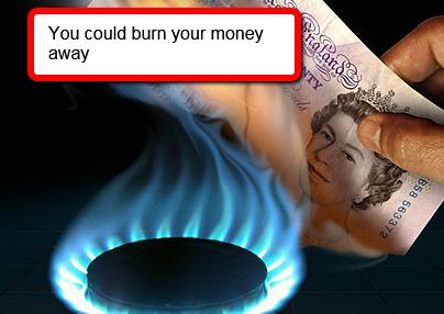 Burniing money